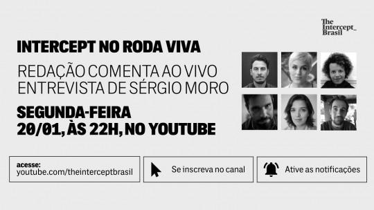 Sergio Moro aprovou jornalistas do Roda Viva